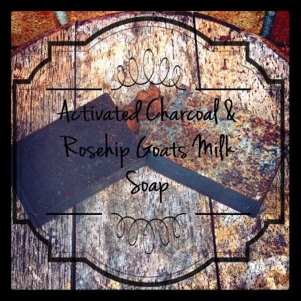 Activated Charcoal & Rosehip Goats Milk Soap