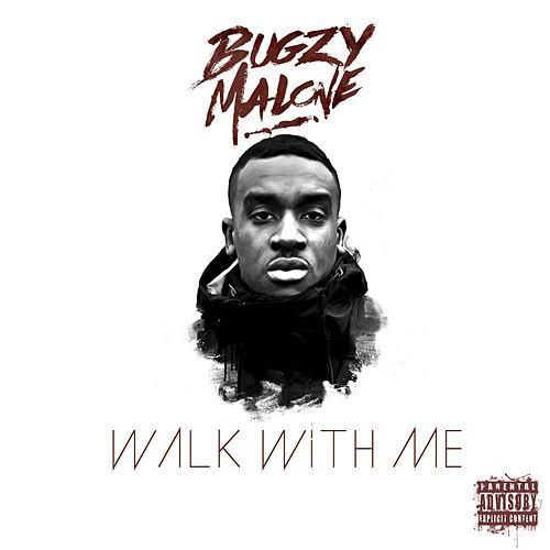 Walk With Me by Bugzy Malone  dark colour representing danger, bugzy malone is on the poster so they know who he is and this appeals to the music audience.