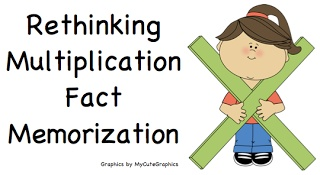 "Rethinking Multiplication Fact Memorization - stressed about your students memorizing multiplication facts? What does ""fluency"" really mean?"