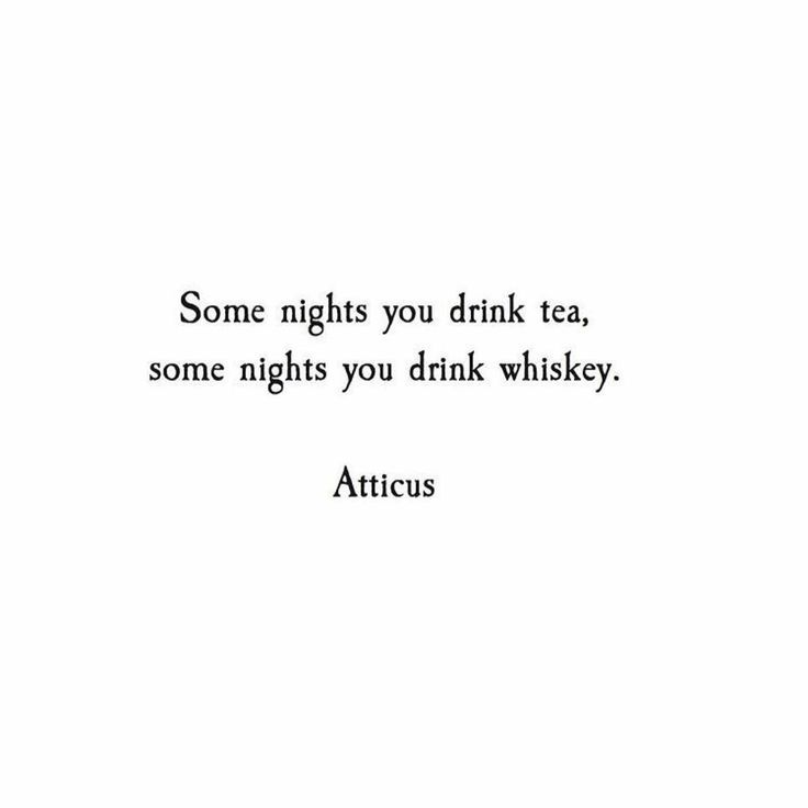 Some nights you drink whiskey after wine because you don't always get what you want...