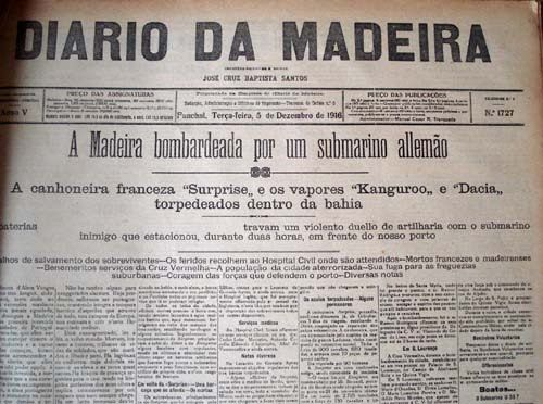 News of the 3rd December 1916, German submarine attack to Funchal, Madeira, sinking 3 ships and killing about 41 people.