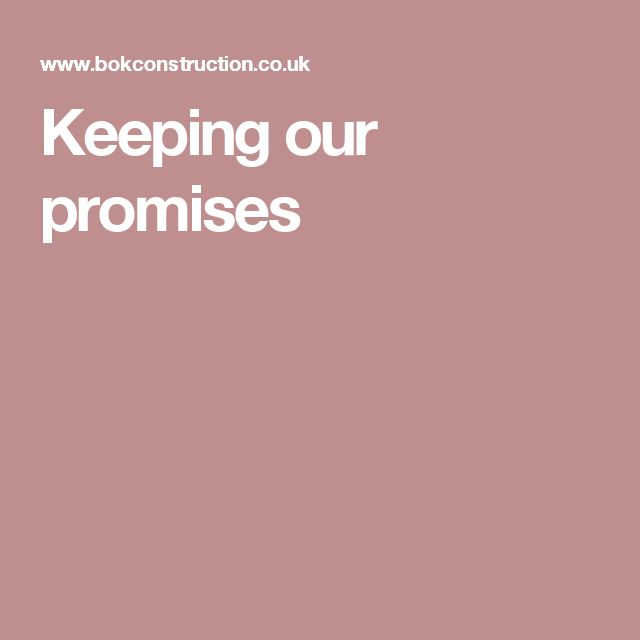Keeping our promises