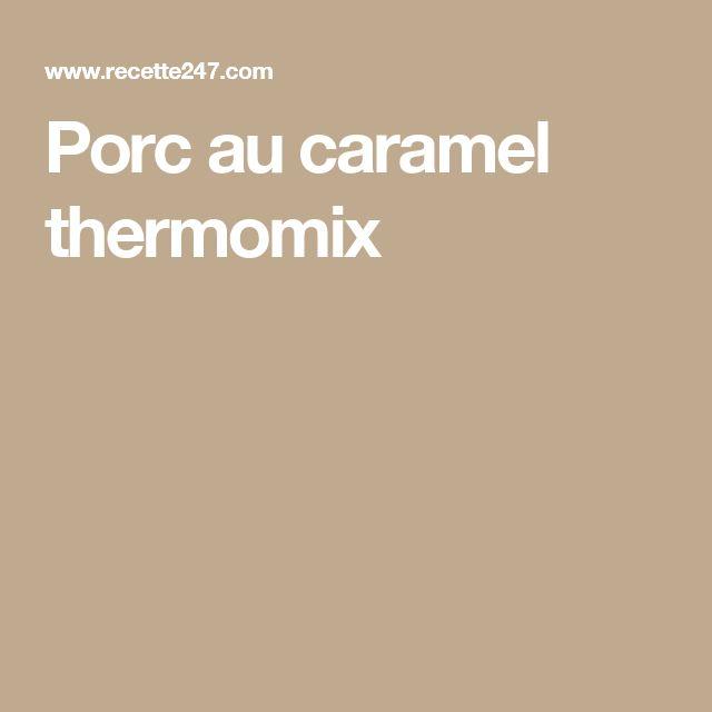 Porc au caramel thermomix