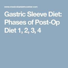 Gastric Sleeve Diet: Phases of Post-Op Diet 1, 2, 3, 4