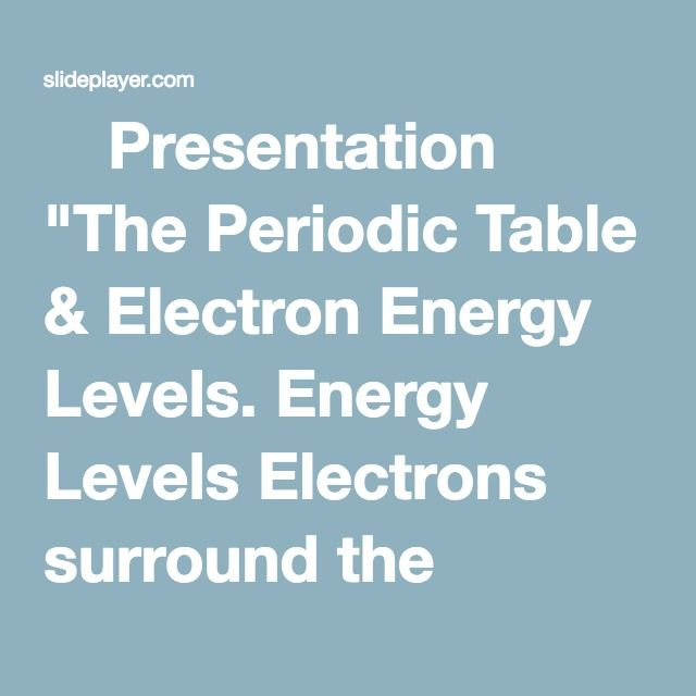 ⚡Presentation  - new periodic table energy level electrons