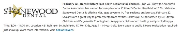 After a pitch by our Texas Marketing Firm, the Act Locally Waco Newsletter included information about a free teeth sealants event we helped organize and promote for our client, Stonewood Dental.