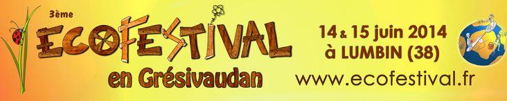 Ecofestival en Grésivaudan. Du 14 au 15 juin 2014 à Lumbin.