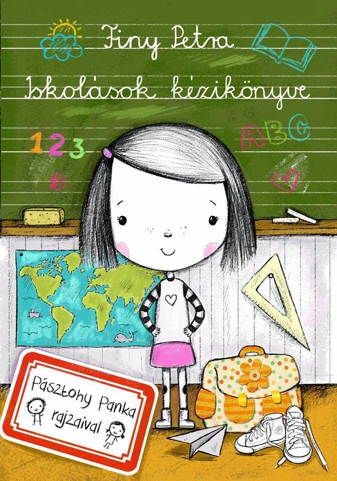 PÁSZTOHY PANKA - Finy Petra: Iskolások kézikönyve