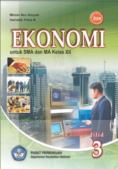 Download Buku Siswa KTSP SMA Kelas 12 Mata Pelajaran Ekonomi