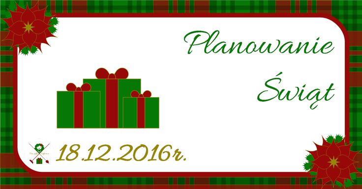 Kalendarz adwentowy – XVIII – Planowanie Świąt | PORZĄDKOODPORNA