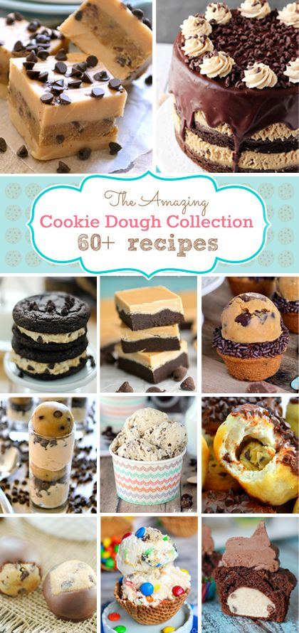 60+ Cookie Dough Recipes! All kinds of eggless cookie dough ideas!