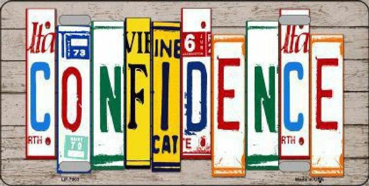 Confidence License Plate Art Tag Sign