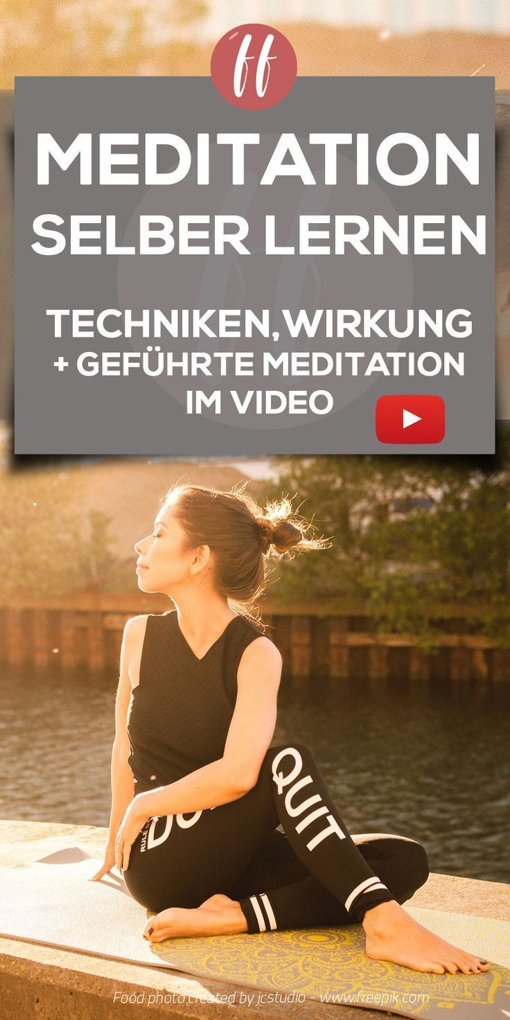 Meditation Selber Lernen Viele Meditationstechniken Selber Beibringen Meditationstechniken Meditation Lernen Meditation