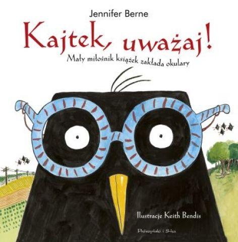 Kajtek, uważaj! Mały miłośnik książek zakłada okulary - Ryms - kwartalnik o książkach dla dzieci i młodzieży