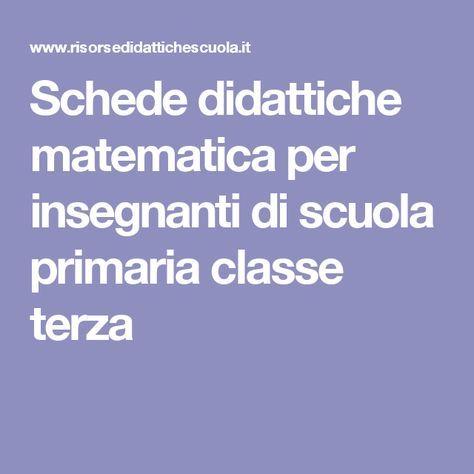 Schede didattiche matematica per insegnanti di scuola primaria classe terza