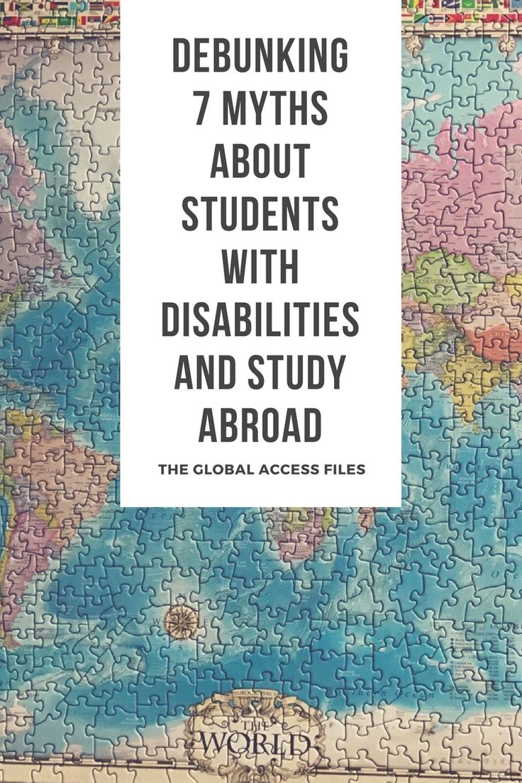 Debunking 7 Myths About Students with Disabilities and Study Abroad