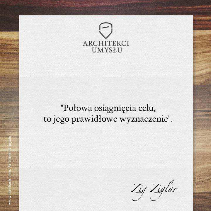 Zig Ziglar - Połowa osiągnięcia celu - Architekci Umysłu motywacja