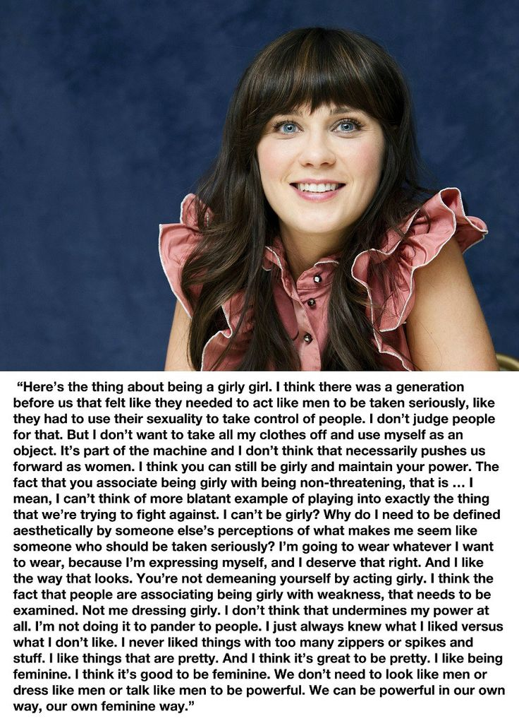 """Zooey Deschanel - """"You're not demeaning yourself by acting girly"""""""