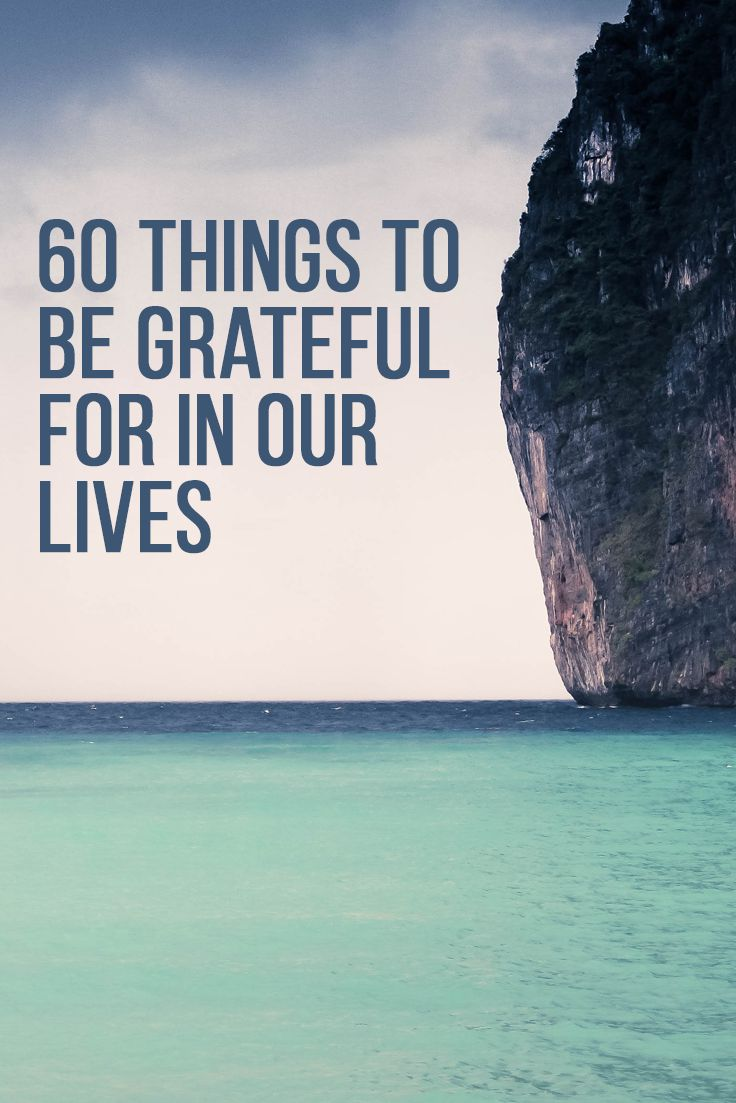 Sixty things to be grateful for in our lives... | Global Freedom Movement