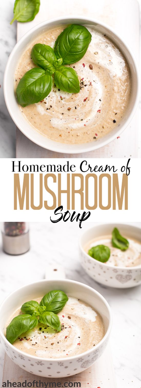 This easy-to-make, velvety homemade cream of mushroom soup is made with a flavourful combination of vegetables and will comfort you during a chilly day or night! | aheadofthyme.com