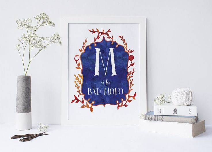 """""""M is for Bad Mofo"""" signed Sarcastic Alphabet print"""