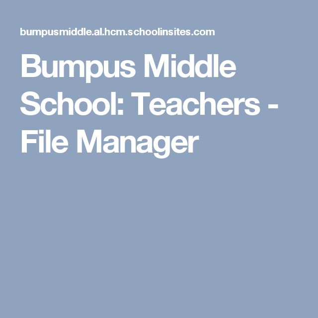 Bumpus Middle School: Teachers - File Manager