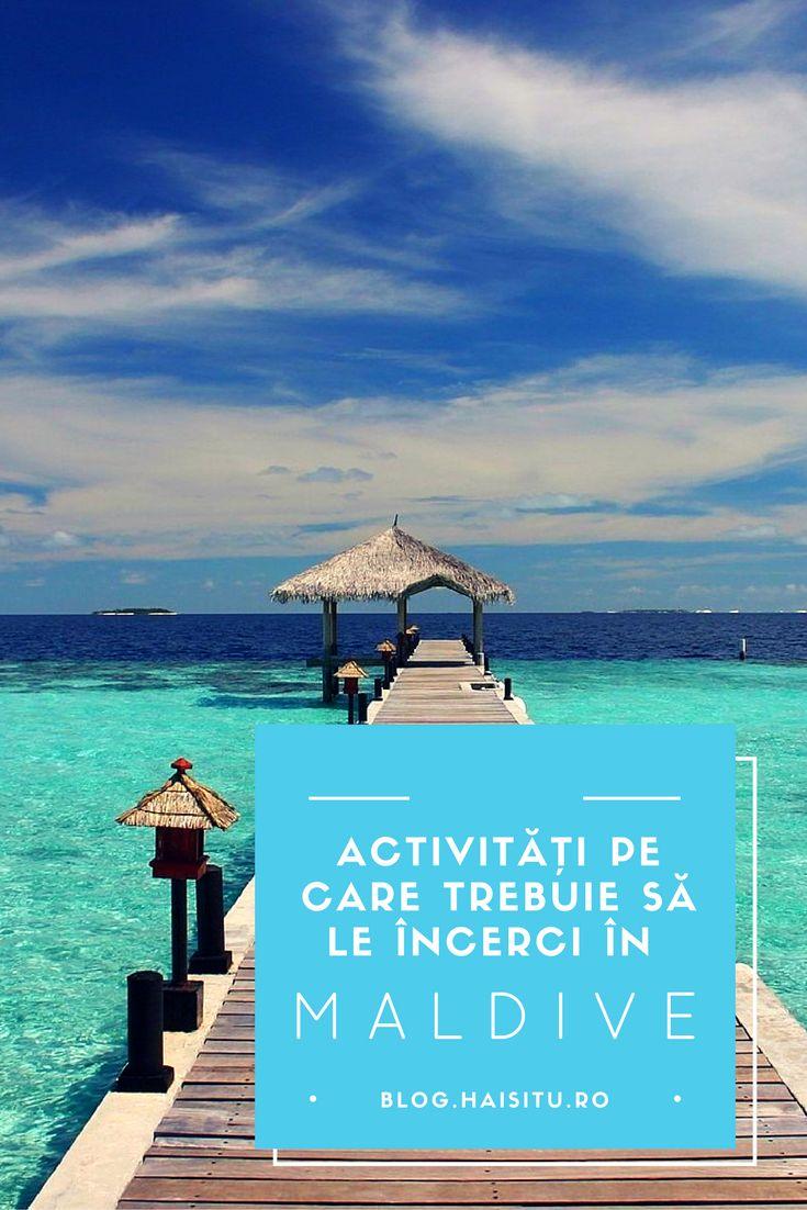 Activități pe care nu ar trebui le să le ratezi în vacanța ta în Maldive. #Maldives #traveltips #blog