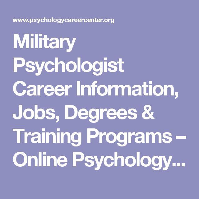 Military Psychologist Career Information, Jobs, Degrees & Training Programs – Online Psychology Degrees, Schools | Psychology Psychology Career Center