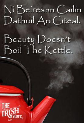 Beauty doesn't boil the kettle