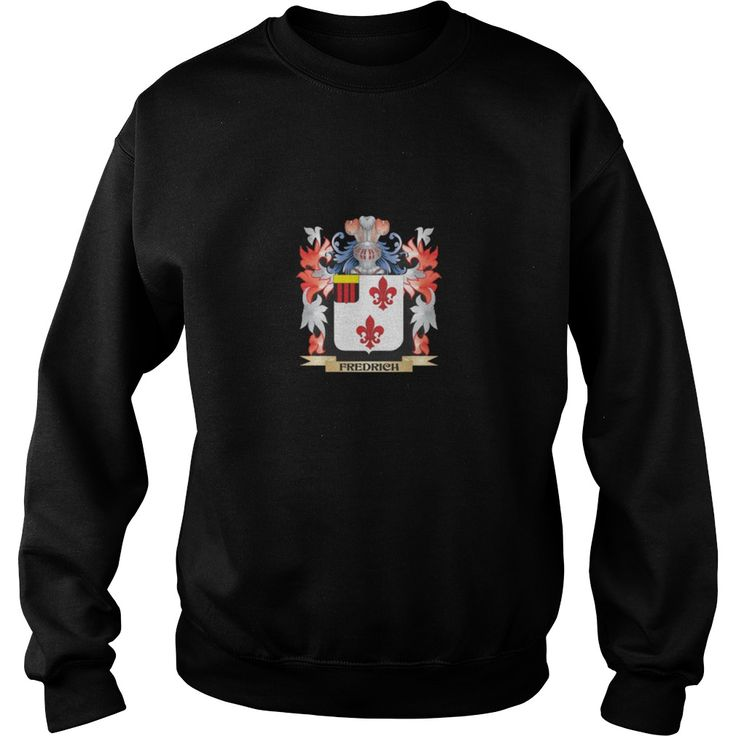 Best Fredrich Coat of Arms - Family Crest-front Shirt #gift #ideas #Popular #Everything #Videos #Shop #Animals #pets #Architecture #Art #Cars #motorcycles #Celebrities #DIY #crafts #Design #Education #Entertainment #Food #drink #Gardening #Geek #Hair #beauty #Health #fitness #History #Holidays #events #Home decor #Humor #Illustrations #posters #Kids #parenting #Men #Outdoors #Photography #Products #Quotes #Science #nature #Sports #Tattoos #Technology #Travel #Weddings #Women