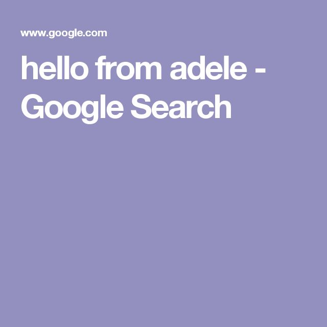 hello from adele - Google Search