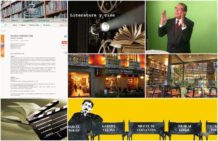 Te invitamos a que te inscribas al interesante Curso De la Literatura al Cine en la Librería El Péndulo de la Colonia Roma. Inicia el miércoles 24 de Enero. Excelente oportunidad para inscribirte. No te lo pierdas!!!!!