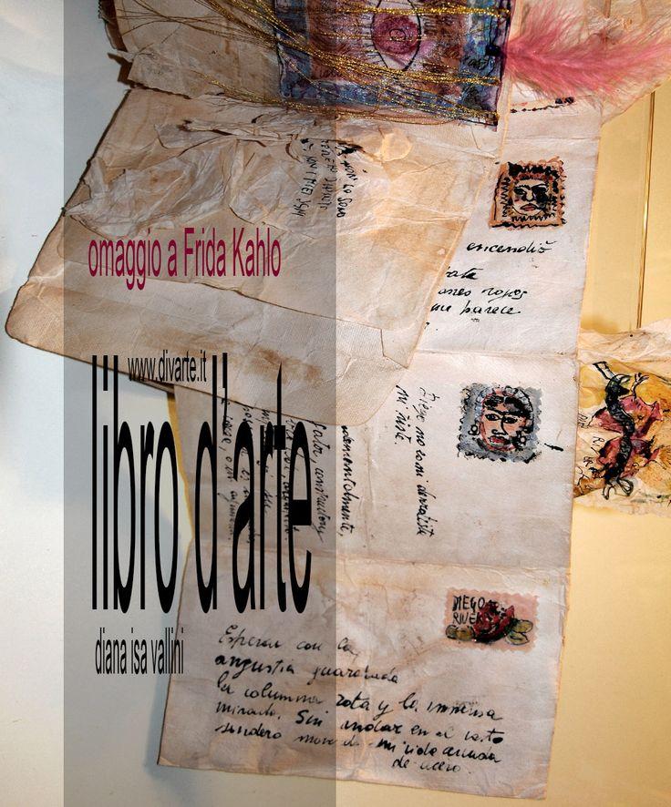 """Libro d'Artista """"8 Dediche per affinità femminili"""" Omaggio a Frida Kahlo"""
