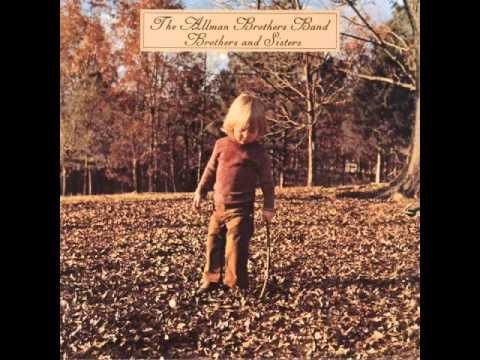 Allman Brothers Brothers And Sisters Full Album Hq