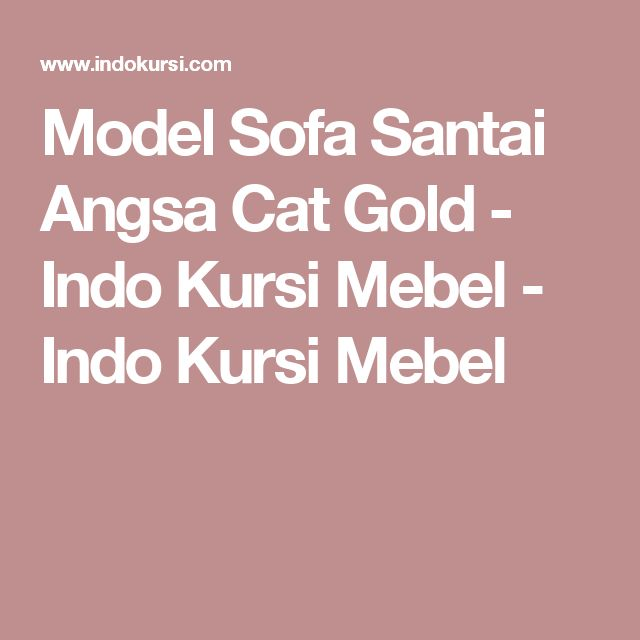Model Sofa Santai Angsa Cat Gold - Indo Kursi Mebel - Indo Kursi Mebel