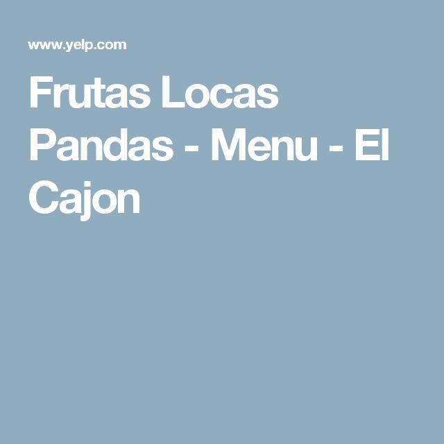 Frutas Locas Pandas - Menu - El Cajon