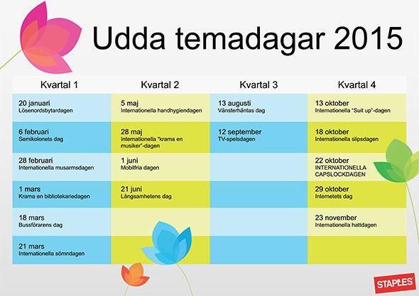 Roliga datum att skriva in i kalendern inför 2015! Staples