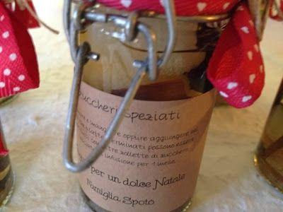 Regali Natale 2013 Fatti in casa con tanto amore.... Prima Parte  Zuccheri speziati, ottimi digestivi, realizzati in casa, basta aggiunge...