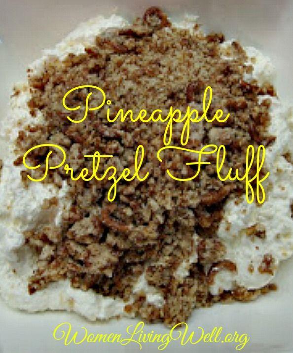 Tasty Tuesday: Pineapple Pretzel Fluff - Women Living Well