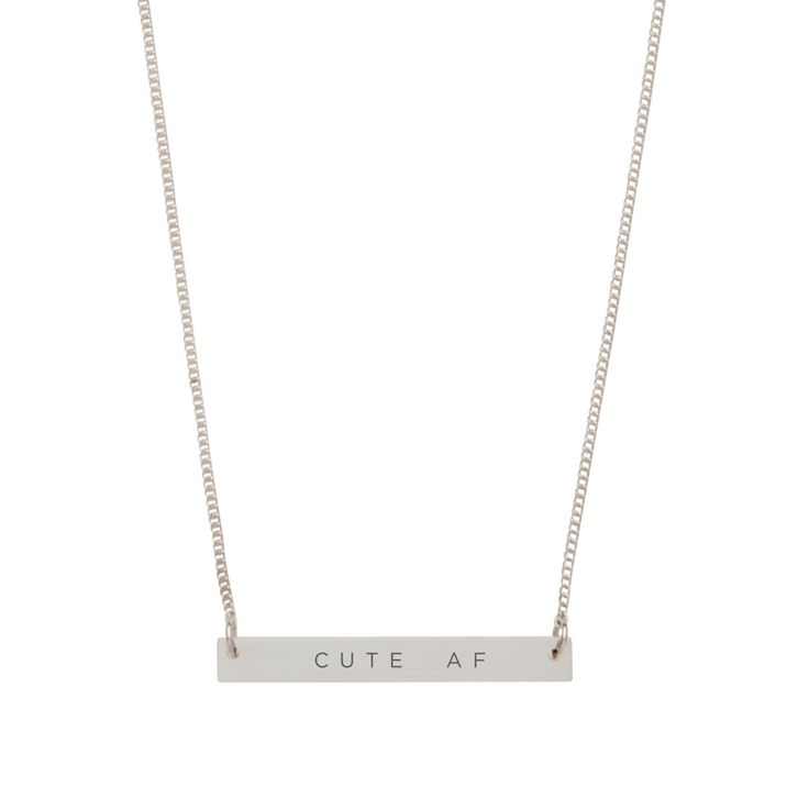 'Cute AF' Bar Pendant from DAMSELFLY
