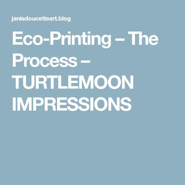 Eco-Printing – The Process – TURTLEMOON IMPRESSIONS