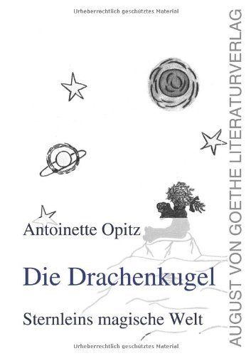 Die Drachenkugel - Sternleins magische Welt von Antoinette Opitz, http://www.amazon.de/dp/3837211142/ref=cm_sw_r_pi_dp_gKirtb184CSN9  Amazon Bestseller-Rang: Nr. 48.246 in Bücher (Siehe Top 100 in Bücher)   Nr. 80 in Bücher > Belletristik > Märchen, Sagen & Legenden