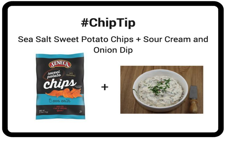 #ChipTip Pair Seneca Snacks Sea Salt Sweet Potato Chips with sour cream and onion dip!
