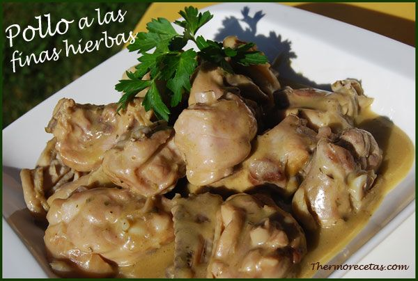 Receta de pollo a las finas hierbas. #recetas  #pollo #thermomix