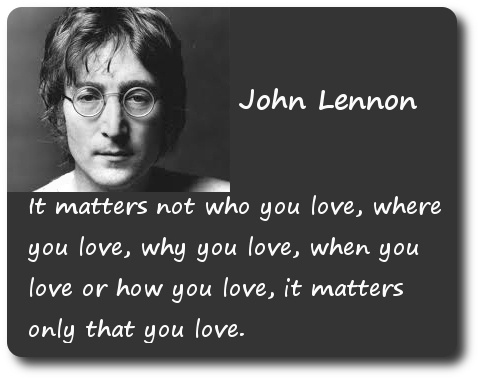 it matters not who you love where you love why you love