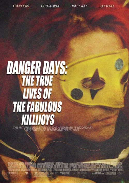 "My Chemical Romance - ""Danger Days: The True Lives of the Fabulous Killjoys"" (fake movie poster fan art)"
