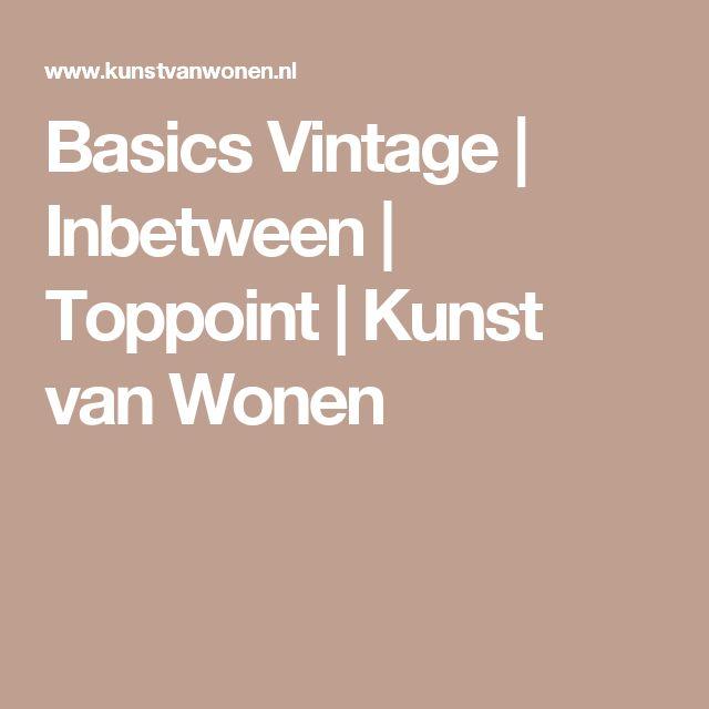 Basics Vintage | Inbetween | Toppoint | Kunst van Wonen