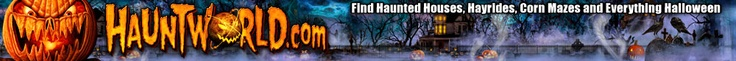 Find the best and scariest Haunted Houses across the World! Hauntworld.com has the largest directory of haunted houses, haunted attractions, Halloween events, Corn Mazes, Haunted Hayrdies, Zombie events, to ghost tours and much more. Hauntworld.com will help you find more information about any haunted house you could find by city, state, zip code or by type