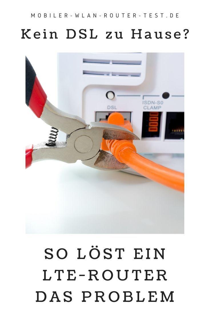 Kein Dsl Zu Hause So Lost Ein Lte Router Das Problem Router Mobiler Wlan Router Schnelleres Internet