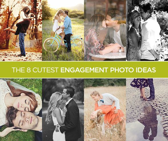 The 8 Cutest Engagement Photo Ideas